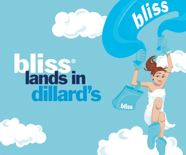 Bliss: Now Available at Dillards.com